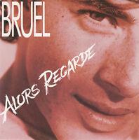 "Patrick Bruel 7"" Alors Regarde - France (M/M)"