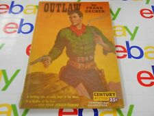 Outlaw by Frank Gruber (1941,USA) Century Western- Complete and Unabridged!
