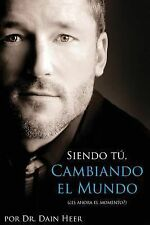 Siendo Tu, Cambiando El Mundo - Being You, Changing the World Spanish (Paperback