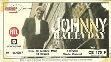 RARE / TICKET BILLET DE CONCERT LIVE - JOHNNY HALLYDAY A LIEVIN OCTOBRE 1992