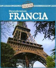 Descubramos Francia/Looking at France (Descubramos Paises Del Mundo /-ExLibrary