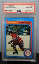 1979 TOPPS # 135 Guy LaPointe PSA 8 NM-MT - PSA # 28477274  MONTREAL CANADIENS !