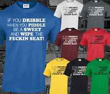 If You Dribble When you Piddle Mens T Shirt Mrs Browns Boys Funny Quote Top