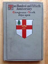 YORK, MAINE 250th ANNIVERSARY HISTORY BOOK, JAMES P. BAXTER, MARK TWAIN, 1904