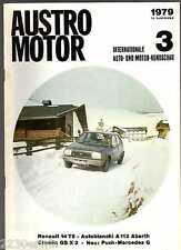 AUSTRO MOTOR 3/1979 / AUTOBIANCHI A 112 Abarth, MERCEDES-PUCH G, CITROEN GS X 3