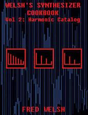 Sintetizador Cookbook (Vol 2: Armónica Catalog Theremin tr-808 tr-909 Harmonics
