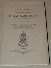 PONTBRIANT AUVERGNE  GUERRES DE RELIGION  CAPITAINE MERLE, Baron de Lagorce 1886