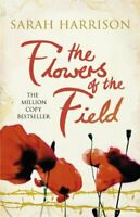 The Flowers of the Field (Flower Trilogy) by Harrison, Sarah Book The Fast Free