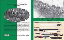 LES BAÏONNETTES ALLEMANDES (1898-1945)