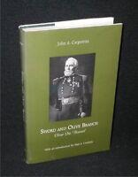 Sword And Olive Branch/Oliver Otis Howard~John Carpenter;Hbdj, 1999