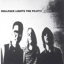 Lights the Pilot!!! * by Dollface (CD, Apr-2004, Warm Jet Records)