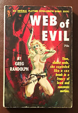 WEB OF EVIL  GREG RANDOLPH  PLAYTIME BOOKS  1963  SEX  FIRST PRINTING