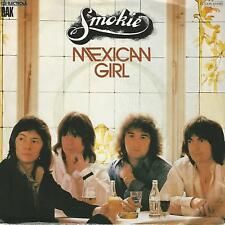 "SMOKIE "" MEXICAN GIRL / YOU TOOK ME Y SURPRISE"" 7"" MADE IN GERMANY"