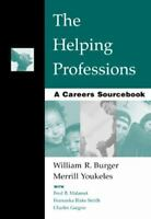 Introduction to Human Services: The Helping Professions : A Careers Sourcebook