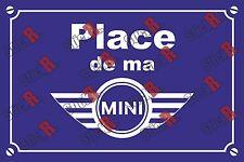 Réplique plaque de rue en Alu: Place de ma Mini