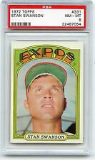 1972 TOPPS BASEBALL #331 STAN SWANSON, MONTREAL EXPOS - PSA 8 NM-MT (87054)
