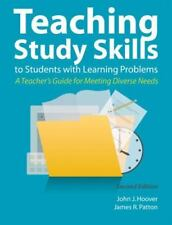 Teaching Study Skills to Students with Learning Problems : A Teacher's Guide for