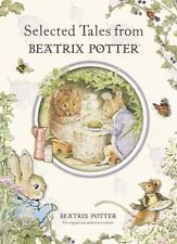 Selected Tales from Beatrix Potter (Peter Rabbit) by Beatrix Potter