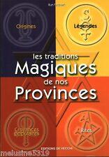 Livre ésotérisme  les traditions magiques de nos provinces  book