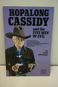 HOPALONG CASSIDY and the 5 MEN OF EVIL TPB 1991- DAN SPIEGLE, MIKE ROYER VF