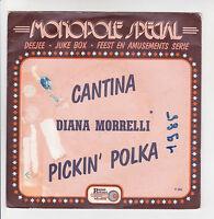 "Diana MORRELLI Vinyl 45T 7"" CANTINA - PICKIN' POLKA -PASSE PARTOUT 260 RARE"