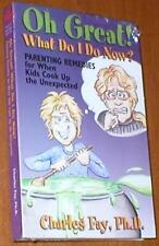 Oh Great!  What Do I Do Now?  Parenting Remedies - New Audiobook on 1 Tape