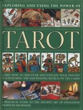 Exploring and Using the Power of Tarot: Learn How To Discover And Explain Your D