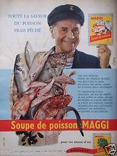 PUBLICITÉ 1958 SOUPE DE POISSON MAGGI POISSON FRAIS PÊCHÉ - ADVERTISING