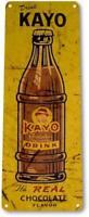Kayo Chocolate Drink Soda Bar Kitchen Cottage Cola Rustic Metal Chocolate Sign