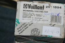 VAILLANT 251894 25-1894 SICHERHEITSSCHALTER MAG 325/7 250-325/8 SCHALTER NEU