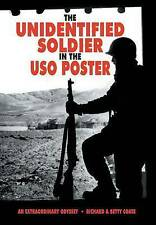 The Unidentified Soldier in USO Poster An Extraordinary Odys by Coate Richard &
