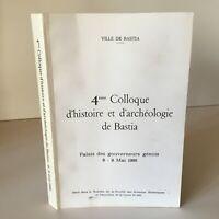 4e Colloque d'histoire et d'archéologie de BASTIA 1986