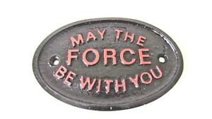 """RED """"MAY THE FORCE BE WITH YOU"""" HOUSE DOOR BEDROOM PLAQUE WALL/GARDEN SIGN"""
