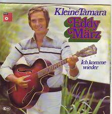 """""""7"""" - EDDY MÄRZ - Kleine Tamara"""