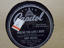 Andy Russell - Pretending / Who Do You Love I Hope 78 Record