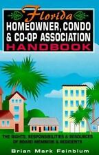 The Florida Homeowner, Condo & Co-op Association Handbook