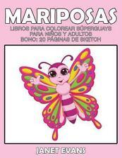 Mariposas: Libros Para Colorear Superguays Para Ninos y Adultos (Bono: 20 Pagina