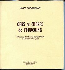 GENS ET CHOSES DE TOURCOING - Jean Christophe 1975 - NORD