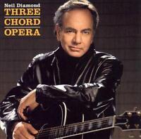 NEIL DIAMOND - Three Chord Opera (CD 2001) USA Import EXC