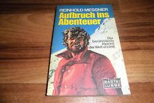 REINHOLD MESSNER ERZÄHLT -- AUFBRUCH ins ABENTEUER // 1979