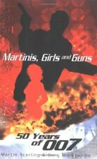 Martinis, Girls and Guns: 50 Years of 007,Gary Morecambe, Mart ,.9781861056757