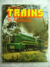 In Praise of Trains In Australia By Gary McDonald hcdj 1978 B18