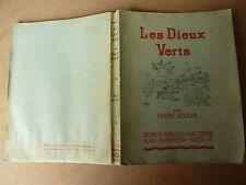 Les dieux verts par PIERRE DEVAUX - volume en argot - 1943 - ex N°
