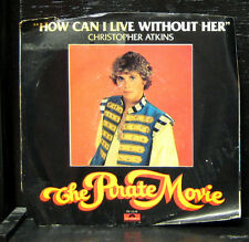 """Christopher Atkins - How Can I Live Without Her Mint- 7"""" Vinyl Polydor PD 2210"""