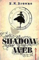 Browne, N. M., Shadow Web, Very Good Book