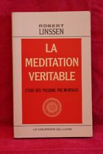 La méditation véritable - Robert Linssen - Livre grand format - Occasion