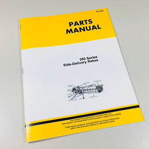 PARTS MANUAL CATALOG FOR JOHN DEERE 350 350A SERIES SIDE DELIVERY RAKES