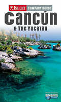 Very Good, Cancun and the Yucatan Insight Compact Guide (Insight Compact Guides)