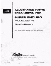 Indian Frame Parts List Super Enduro SE-74 dirt bike motorcycle