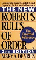 New Robert's Rules of Order by De Vries, Mary Ann